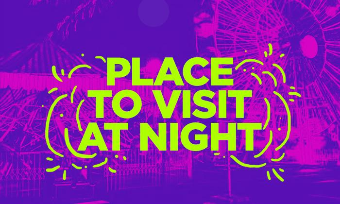 Places to Visit at Night Thumbnail